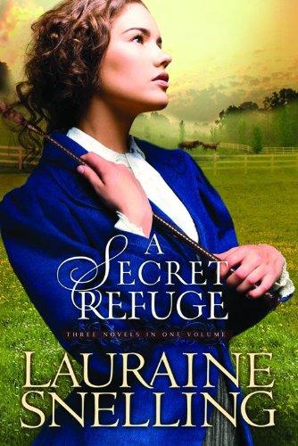 Secret Refuge, A