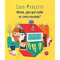 Mama, Por Que Nadie Es Como Nosotros? / Mom, Why Is Nobody Like Us? (Spanish Edition) (Serie Morada)