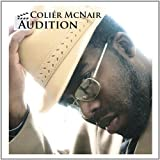 Audition by Colier Mcnair