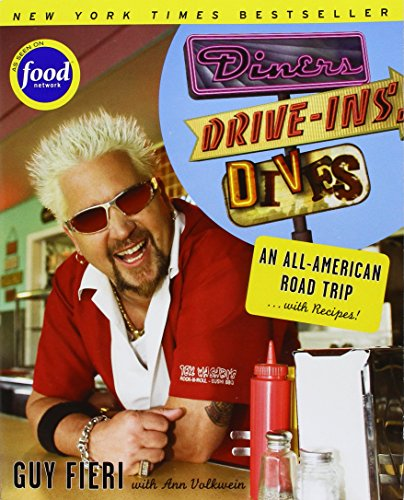 Diners, Drive-ins and Dives: An All-American Road Trip . . . with Recipes! (Diners Drive Ins And Dives By City)