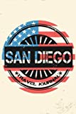 San Diego Travel Journal: Blank Travel Notebook (6x9), 108 Lined Pages, Soft Cover (Blank Travel Journal)(Travel Journals To Write In)(US Flag)