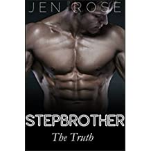 Stepbrother: The Truth (stepbrother romance)