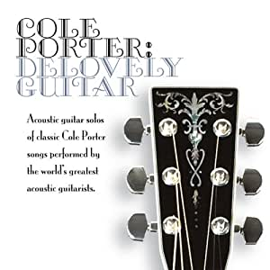 Cole Porter : Delovely Guitar