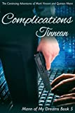 Complications: The Continuing Adventures of Mark Vincent and Quinton Mann (Mann of My Dreams Book 5)