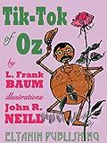 Tik-Tok of Oz [Illustrated]