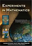 Experiments in Mathematics, Borwein, Jonathan, 1568812833
