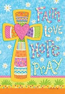 """ Faith Love Hope Pray "" - Multi Color - Double Sided Garden Size Decorative Flag 12 X 18 Inches"