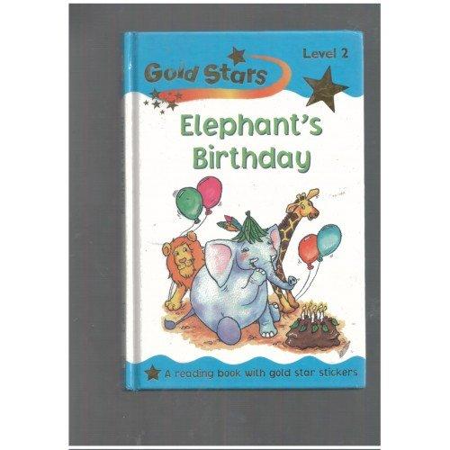 Read Online Elephant's Birthday (Gold Stars Readers) pdf