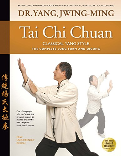 Tai Chi Chuan: Classical Yang Style (The Best Karate Style)