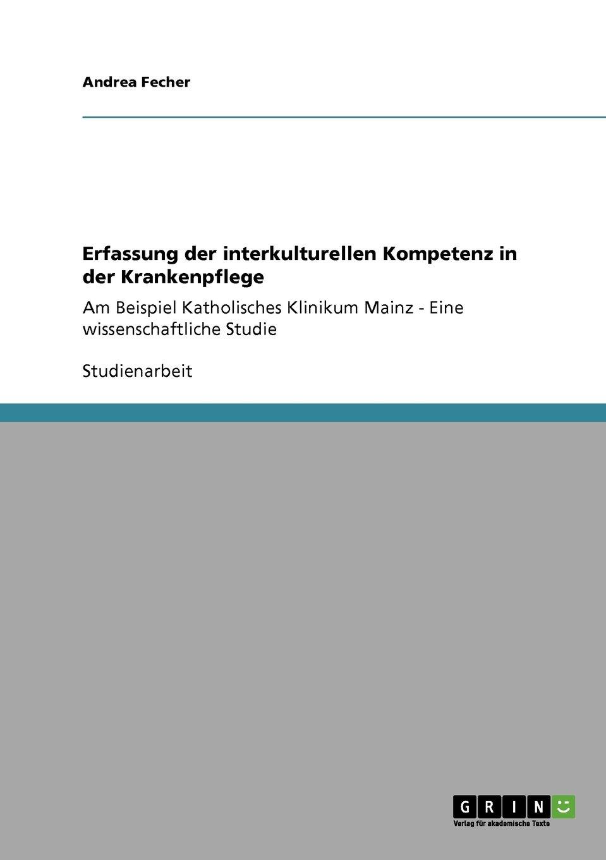 Download Erfassung der interkulturellen Kompetenz in der Krankenpflege (German Edition) ebook