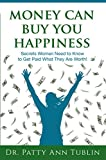 Money Can Buy You Happiness: Secrets Women Need to..