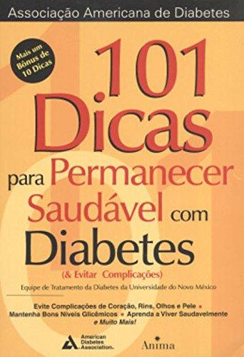 101 Dicas para Permanecer Saudável com Diabetes (Evitar Complicações) PDF