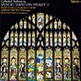 Wesley: Cathedral Anthems, Vol. 1