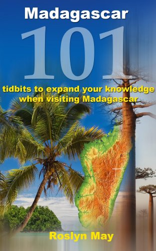 Madagascar 101 tidbits to expand your knowledge when visiting Madagascar