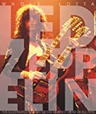 img - for By Jon Bream: Whole Lotta Led Zeppelin: The Illustrated History of the Heaviest Band of All Time (Book) book / textbook / text book