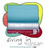 Diving In, rachel awes, 1467598305