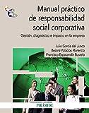 img - for Manual pr ctico de responsabilidad social corporativa (Econom a Y Empresa) (Spanish Edition) book / textbook / text book