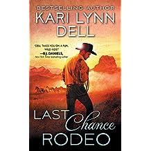 Last Chance Rodeo: A Blackfeet Nation Novel