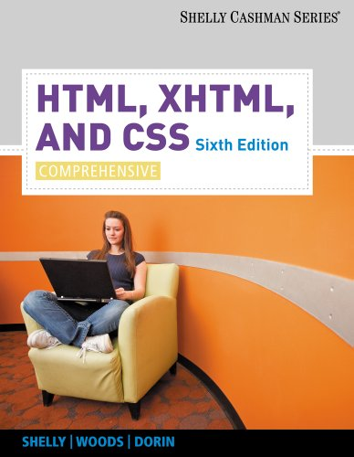 HTML, XHTML, and CSS: Comprehensive (Available Titles Skills Assessment Manager (SAM) - Office 2010) by Cengage Learning