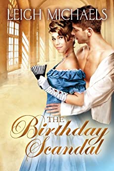 The Birthday Scandal by [Michaels, Leigh]