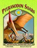 Pteranodon Soars, Dawn Bentley, 159249370X