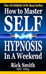How To Master Self-Hypnosis In A Week...