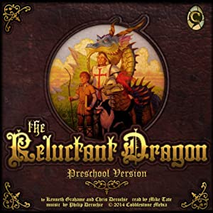 The Reluctant Dragon: Preschool Version Audiobook