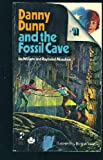 Danny Dunn and the Fossil Cave, Jay Williams and Raymond Abrashkin, 0671432907