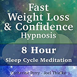 Fast Weight Loss & Confidence Hypnosis