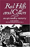 Red Hills and Cotton: An Upcountry Memory (Southern Classics Series)