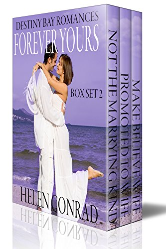 Forever Yours - Box Set Books 4 - 6 (Destiny Bay Romances Forever Yours Boxset Book 2)