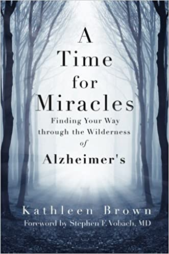 A Time for Miracles by Kathleen Brown (2015-02-24)