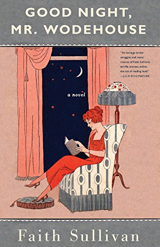 Good Night, Mr. Wodehouse: A Novel
