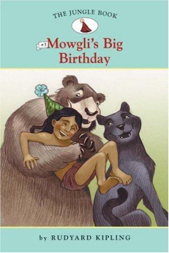 Download The Jungle Book #3: Mowgli's Big Birthday (Easy Reader Classics) (No. 3) pdf