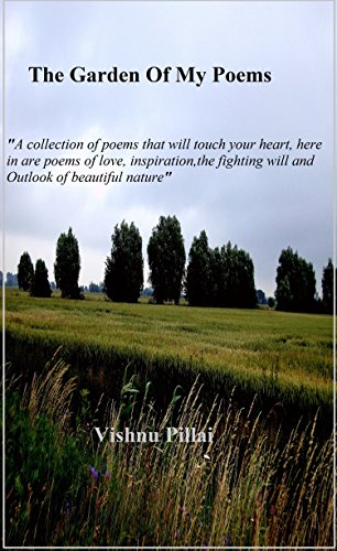 Amazoncom The Garden Of My Poems A Collection Of Poems That Will