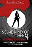 img - for Some Kind of Hero: The Remarkable Story of the James Bond Films book / textbook / text book