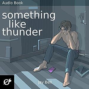 Something Like Thunder Audiobook
