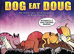 Dog eat Doug Volume 9: The Ninth Comic Strip Collection by [Anderson, Brian]