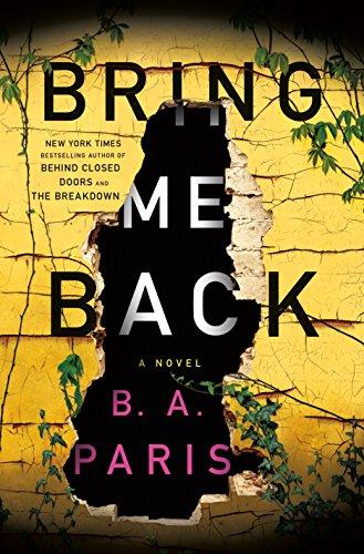 Bring Me Back: A Novel