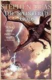The Splintered Gods (Silver Kings)