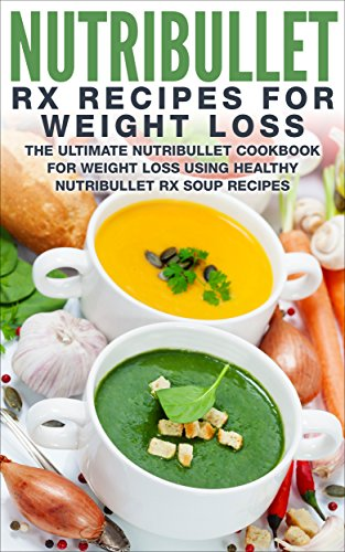 Nutribullet Recipe Book Weight Loss ebook