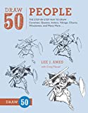 learning to draw portraits - Draw 50 People: The Step-by-Step Way to Draw Cavemen, Queens, Aztecs, Vikings, Clowns, Minutemen, and Many More.