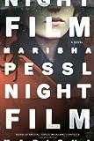 By Marisha Pessl - Night Film (7/21/13)