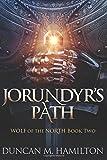 Jorundyr's Path: Wolf of the North Book 2 (Volume 2)