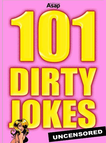 101 Dirty Jokes - sexual and adult