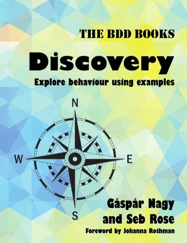 Discovery: Explore behaviour using examples (BDD Books) (Volume 1) ()