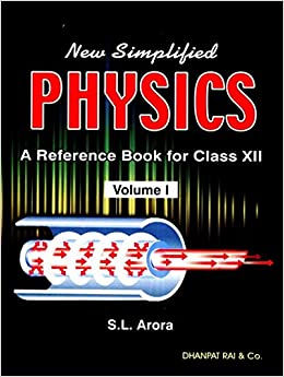 Buy sl arora new simplified physics a reference book class 12 buy sl arora new simplified physics a reference book class 12 book online at low prices in india sl arora new simplified physics a reference book fandeluxe Gallery