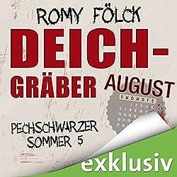 Deichgräber. August (Pechschwarzer Sommer 5)