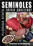 The Florida State Seminoles Trivia Challenge, Sourcebooks, Inc., 140222656X