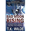 Bad Moon Rising: At a Luxury Resort, Dead Customers are Bad for Business (Strikeforce Agent Valerie Inglewood) (Volume 1)